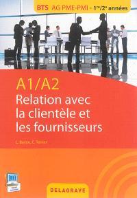 Relation avec la clientèle et les fournisseurs : A1-A2 : BTS AG PME-PMI, 1re-2e années