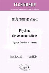 Physique des communications : signaux, fonctions et systèmes : télécommunications