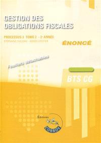 Gestion des obligations fiscales, énoncé : processus 3 du BTS CG. Volume 2