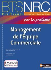 Management de l'équipe commerciale par la pratique : BTS NRC 1re et 2e années