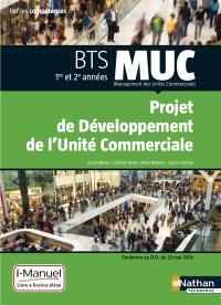 Projet de développement de l'unité commerciale : BTS MUC,  Management des unités commerciales, 1re et 2e années