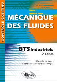 Mécanique des fluides : BTS industriels : résumés de cours, exercices et contrôles corrigés