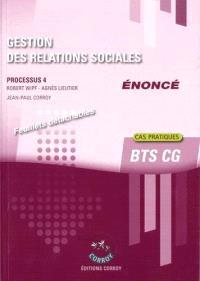 Gestion des relations sociales, BTS CG : processus 4, énoncé : cas pratiques