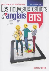 Les nouveaux cahiers d'anglais, BTS tertiaires, niveau A2-C1