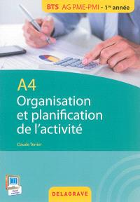 Organisation et planification de l'activité : A4 : BTS AG PME-PMI, 1re année