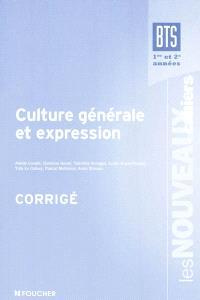 Culture générale et expression, BTS 1re et 2e années : corrigé