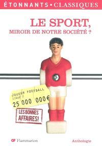 Le sport, miroir de notre société ?
