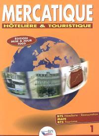 Mercatique hôtelière et touristique : BTS hôtellerie-restauration, MAN, BTS Tourisme