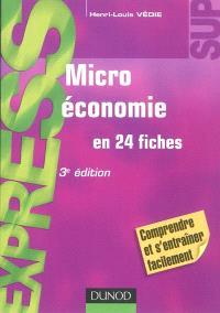 Microéconomie en 24 fiches