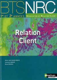 Relation client, BTS NRC 1re et 2e années