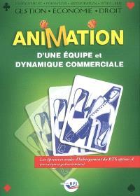 Animation d'une équipe et dynamique commerciale : les épreuves orales d'hébergement du BTS option A (mercatique et gestion hôtelière)