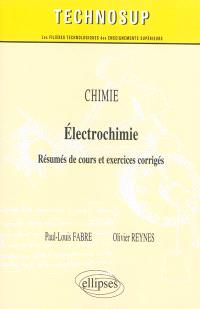 Chimie, électrochimie : résumés de cours et exercices corrigés
