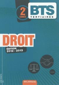 Droit, BTS tertiaires, 2e année : édition 2012-2013