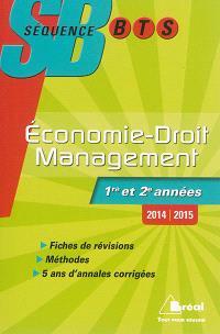 Economie-droit, management : BTS tertiaires 1re et 2e années : 2014-2015