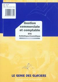 Gestion commerciale et comptable : BTS esthétique-cosmétique