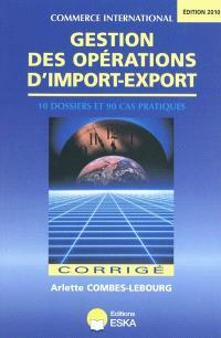 Gestion des opérations d'import-export : corrigé