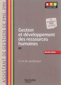 Gestion et développement des ressources humaines, BTS assistant de gestion de PME-PMI deuxième année, A3 : livre du professeur