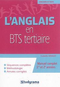 L'anglais en BTS tertiaire : manuel complet 1re et 2e années