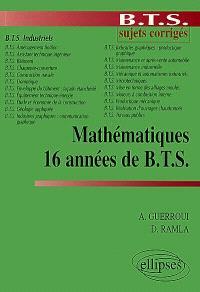 Mathématiques, 16 années de BTS : BTS industriels