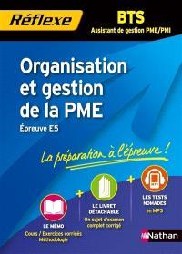 Organisation et gestion de la PME, BTS assistant de gestion PME-PMI, épreuve E5