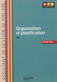 Organisation et planification, A4, BTS première année assistant de gestion de PME-PMI : livre de l'élève