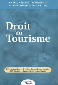 Droit du tourisme : BTS animation et gestion touristiques locales, BTS ventes et productions touristiques