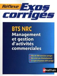 Exos corrigés : BTS NRC, management et gestion d'activités commerciales