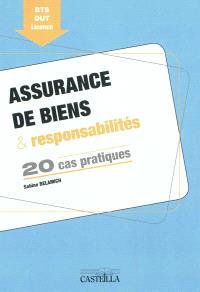 Assurance de biens & responsabilités : 20 cas pratiques : BTS, DUT, licence