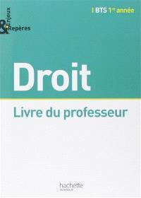 Droit, BTS 1re année : livre du professeur