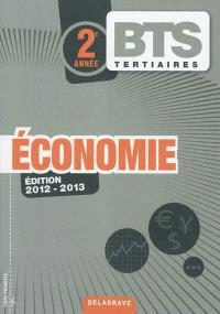 Economie, BTS tertiaires, 2e année : édition 2012-2013