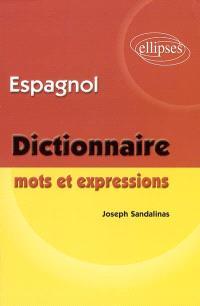 Espagnol, mots et expressions : dictionnaire