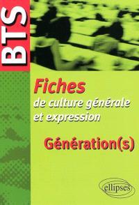 Fiches de culture générale et expression : génération(s)