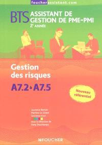 Gestion des risques A7.2 à A7.5, BTS assistant de gestion de PME-PMI, 2e année