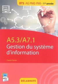 Gestion du système d'information : A5.3-A7.1 : BTS AG PME-PMI, 1re année