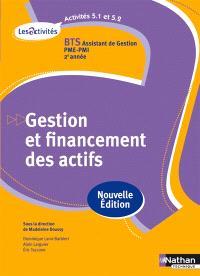 Gestion et financement des actifs, activités 5.1 et 5.2 : BTS assistant de gestion PME-PMI 2e année
