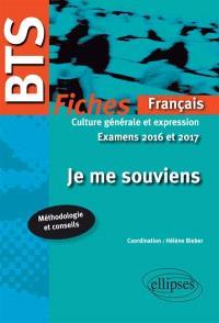 Je me souviens : fiches de français, culture générale et expression : examens 2016 et 2017