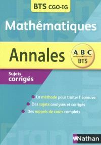 Mathématiques BTS : comptabilité et gestion des organisations (CGO), informatique de gestion (IG)