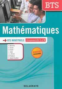 Mathématiques, BTS industriels, groupements B, C et D