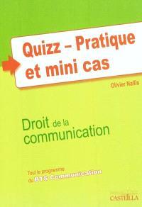 Quizz, pratique et mini-cas : droit de la communication : tout le programme du BTS communication
