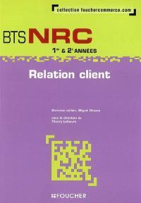 Relation client, BTS NRC 1re & 2e années