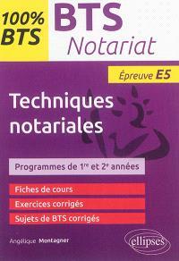 Techniques notariales, épreuve E5 : programmes de 1re et 2e années : BTS notariat