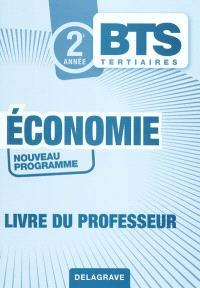 2e année BTS tertiaires : économie : livre du professeur