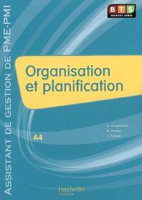 A4 Organisation et planification, BTS première année assistant de gestion PME-PMI