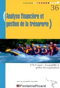 Analyse financière et gestion de la trésorerie, BTS comptabilité et gestion des organisations 2e année