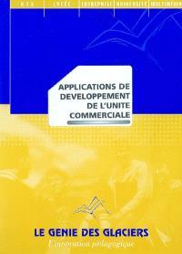 Applications de développement des unités commerciales
