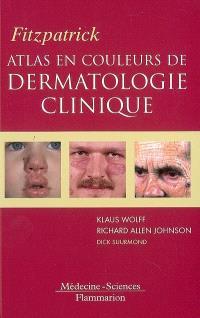 Atlas en couleurs de dermatologie clinique