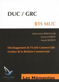 BTS MUC : DUC, GRC : développement de l'unité commerciale, gestion de la relation commerciale