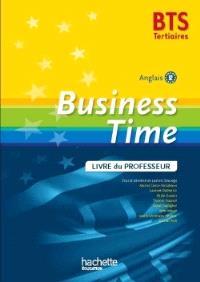 Business time : BTS tertiaires, anglais B2 : livre du professeur