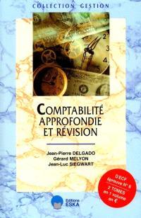 Comptabilité approfondie et révision : DECF épreuve n° 6