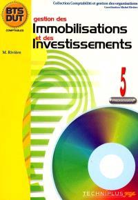 Comptabilité et gestion des organisations. Volume 5, Gestion des immobilisations et des investissements : processus 5